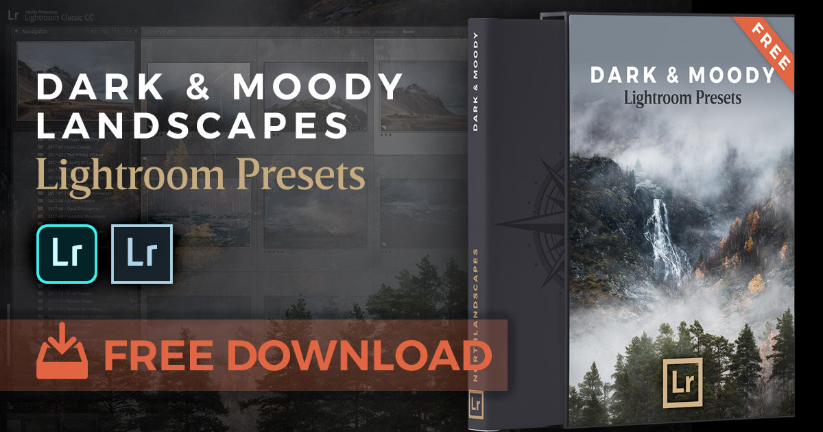 FREE Dark & Moody Lightroom Presets by Northlandscapes