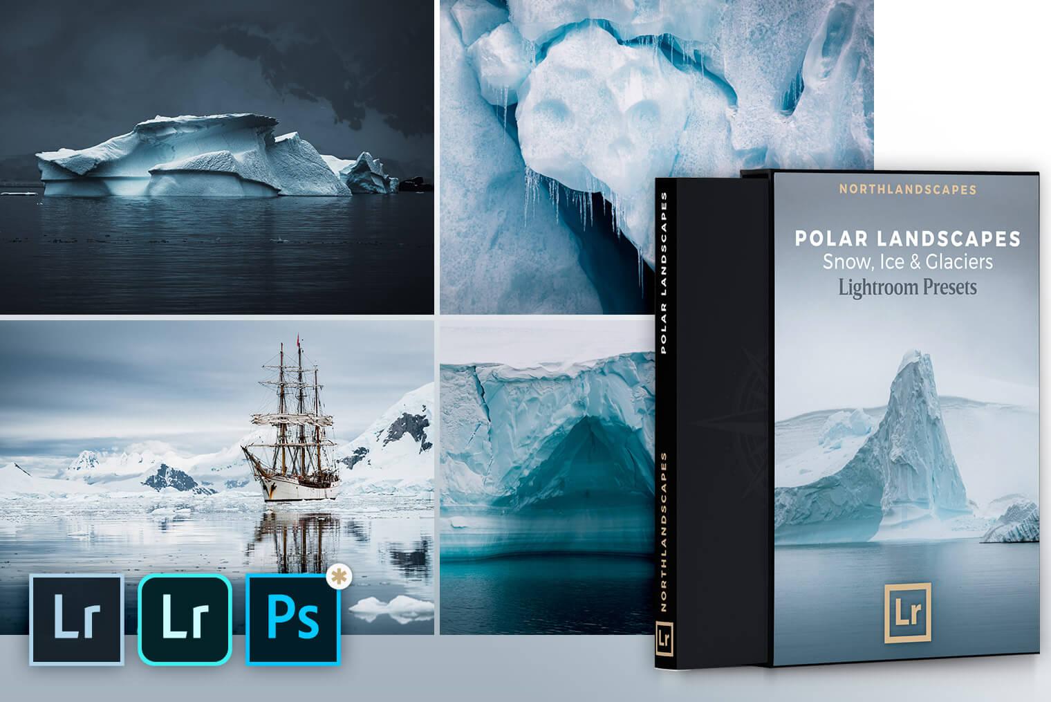 Polar Landscapes Lightroom Presets For Desktop Mobile Dng